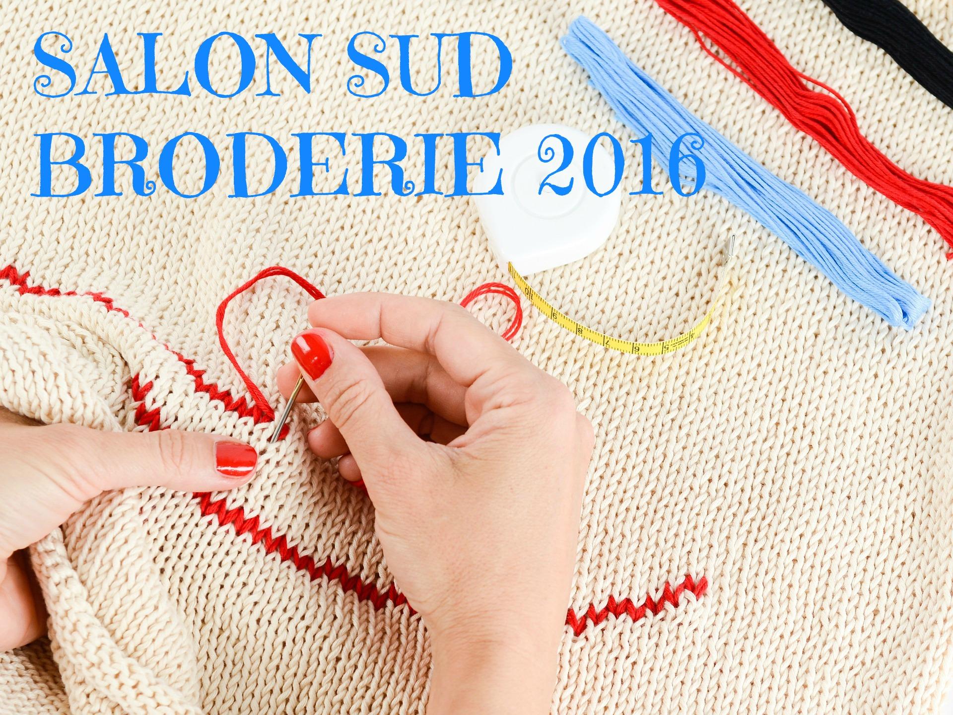 salon sud broderie du 13 au 15 mai 2016 puget sur argens